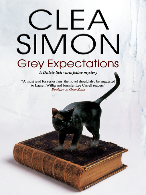 Title details for Grey Expectations by Clea Simon - Available